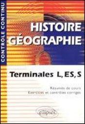 Controle Continu ; Histoire-Géographie ; Terminale L/Es/S - Intérieur - Format classique