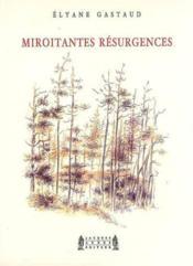 Miroitantes resurgences - Couverture - Format classique