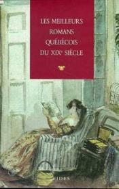 Meilleurs romans quebecois du xixe siecle tome 1 - Couverture - Format classique