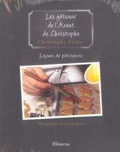 Gateaux De L'Avent De Christophe . Lecons De Patisserie N 1 (Les) - Intérieur - Format classique