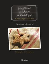 Gateaux De L'Avent De Christophe . Lecons De Patisserie N 1 (Les) - Couverture - Format classique