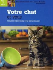 Votre chat et vous - Couverture - Format classique