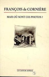 Mais Ou Sont Ces Photos ? - Couverture - Format classique