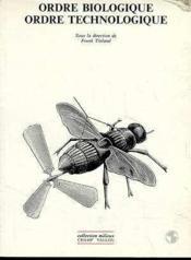 Ordre Biologique Ordre Technologique - Couverture - Format classique