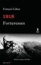 1918 forteresses - Couverture - Format classique