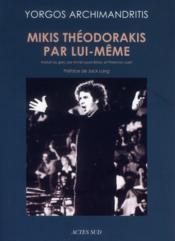 Mikis Théodorakis par lui-même - Couverture - Format classique