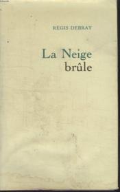 La Neige Brule - Couverture - Format classique