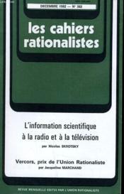Les Cahiers Rationalistes N° 382 - L'Information Scientifique A La Radio Et A La Television - Vercors Prix De L'Union Rationaliste - Couverture - Format classique