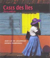 Cases Des Iles En Pays Meles - Intérieur - Format classique