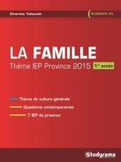 La famille ; thème IEP province 2015 ; 1ère année - Couverture - Format classique