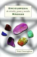 Enciclopedia De Cristales, Gemas Y Metales Mgicos - Couverture - Format classique