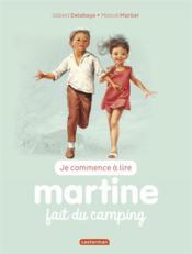 Je commence à lire avec Martine T.39 ; Martine fait du camping - Couverture - Format classique