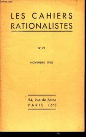 LES CAHIERS RATIONALISTES - N°71 - novembre 1938 / Determinisme et Physique moderne / ... - Couverture - Format classique