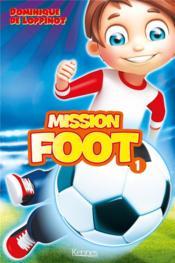Mission foot T.1 ; la ligue secrète - Couverture - Format classique