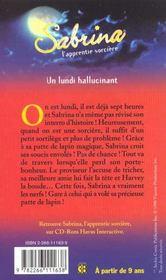 Sabrina T.8 ; Un Lundi Hallucinant - 4ème de couverture - Format classique