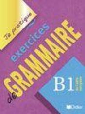 Exercices de grammaire ; niveau b1 ; version internationale ; livre - Intérieur - Format classique
