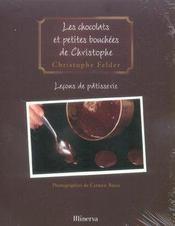 Chocolats Et Petites Bouchees De Christophe . Lecons De Patisserie N 2 (Les) - Intérieur - Format classique
