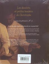 Chocolats Et Petites Bouchees De Christophe . Lecons De Patisserie N 2 (Les) - 4ème de couverture - Format classique