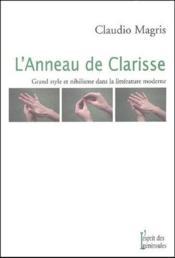 L'anneau de Clarisse ; grand style et nihilisme dans la littérature moderne - Couverture - Format classique