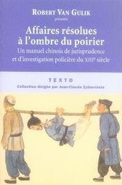 Affaires résolues à l'ombre du poirier ; un manuel chinois de jurisprudence et d'investigation policière du XIII siècle - Intérieur - Format classique