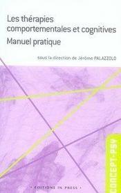 Les thérapies comportementales et cognitives ; manuel pratique - Intérieur - Format classique