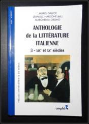 Anthologie de la litterature italienne tome 3 (2eme edition). xixe et xxe siecle - Couverture - Format classique
