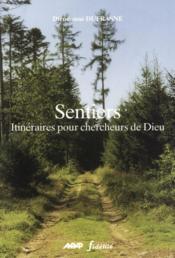 Sentiers. Itineraires Pour Chercheurs De Dieu - Couverture - Format classique