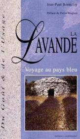 Lavande, Voyage Au Pays Bleu - Couverture - Format classique