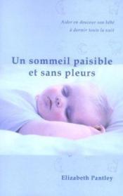 Un sommeil paisible et sans pleurs (édition 2005) - Couverture - Format classique