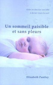 Un sommeil paisible et sans pleurs (édition 2005) - Intérieur - Format classique