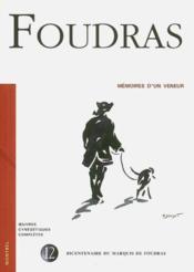 Foudras ; mémoires d'un veneur - Couverture - Format classique