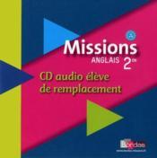 MISSIONS ; anglais ; 2nde ; CD audio de l'élève de remplacement (édition 2009) - Couverture - Format classique