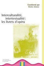 Interculturalité, intertextualité ; les livrets d'opéra (fin XIXe-début XXe siècle) - Intérieur - Format classique