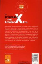 Tout sur le prépresse avec Acrobat X Pro - 4ème de couverture - Format classique
