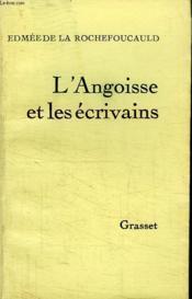 L Angoisse Et Les Ecrivains. - Couverture - Format classique