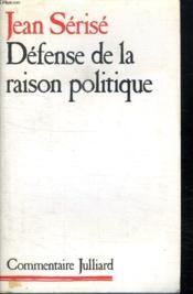 Defense De La Raison Politique. - Couverture - Format classique
