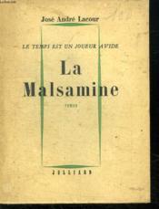 Le Temps Est Un Joureur Avide.La Malsamine Tome 1. - Couverture - Format classique