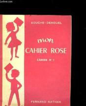 Mon Cahier Rose Cahier N°1 - Couverture - Format classique