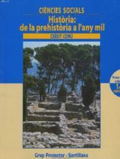 CIENCIES SOCIALS. HISTORIA : DE LA PREHISTORIA A L'ANY MIL. PRIMER CICLE, 1r CURS. - Couverture - Format classique