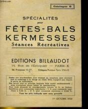Catalogue O Specialites Pour Fetes, Bals, Kermesses. Seances Recreatives - Couverture - Format classique