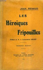 Les Heroiques Fripouilles / 3e Edition. - Couverture - Format classique