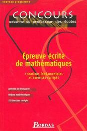 Épreuve écrite de mathématiques t.1 ; notions fondamentales et exercices corrigés - Intérieur - Format classique