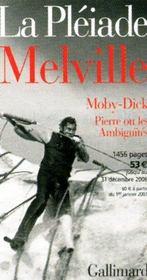 Oeuvres t.3 ; Moby Dick ; Pierre ou les ambiguïtés - Intérieur - Format classique