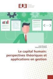 Le capital humain: perspectives theoriques et applications en gestion - Couverture - Format classique