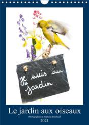 Le jardin aux oiseaux (calendrier mural 2021 din a4 vertical) - photographies d'oiseaux et de fleurs - Couverture - Format classique