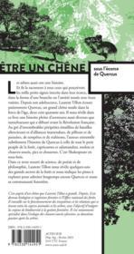 Être un chêne ; sous l'écorce de Quercus - 4ème de couverture - Format classique