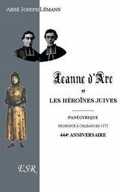 Jeanne D'Arc Et Les Heroines Juives - Couverture - Format classique