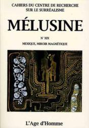 Melusine 19 Mexique Miroir Magnetique - Couverture - Format classique