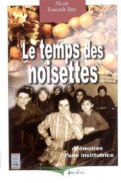 Temps Des Noisettes (Le) - Couverture - Format classique