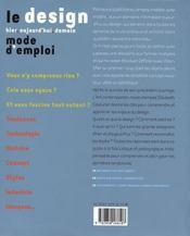 Le design, hier, aujourd'hui, demain ; mode d'emploi - 4ème de couverture - Format classique